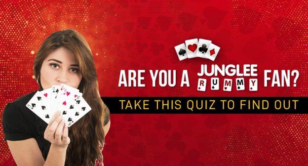 Apakah Anda seorang Junglee Rummy Fan?  Ikuti kuis ini untuk mencari tahu -