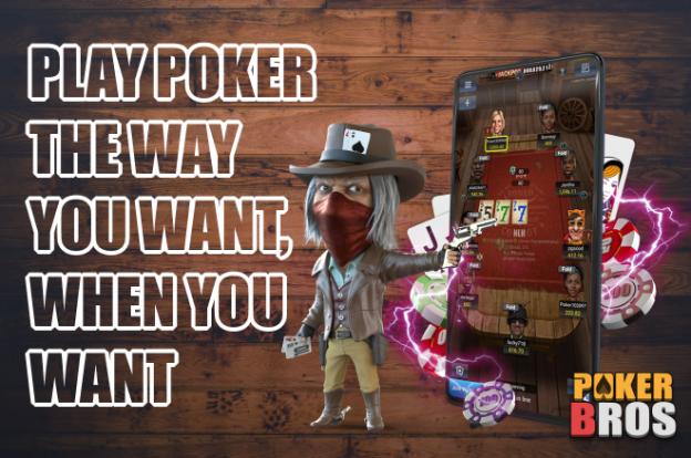 PokerBROS: Mainkan Poker Seperti yang Anda Inginkan, Saat Anda Inginkan